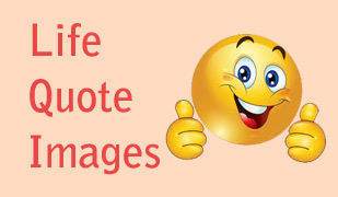 Life Quote Images